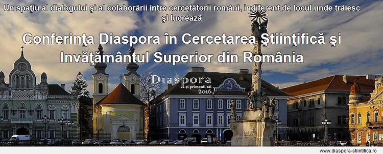 """A patra ediție a conferinței """"Diaspora în cercetarea științifică și învățământul superior din România – Diaspora și prietenii săi"""" are loc la Timișoara"""