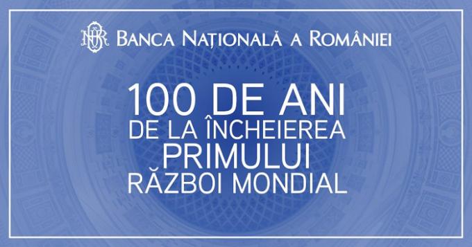 BNR lansează o monedă din aur cu tema 100 de ani de la încheierea Primului Război Mondial