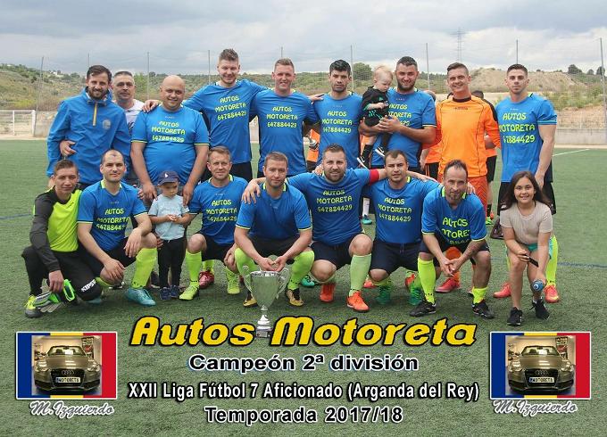 Echipa de fotbal Autos Motoreta (Arganda del Rey), campioană în divizia a 2-a