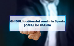 GHIDUL lucrătorului român în Spania – Cum poți să obții șomaj în Spania?