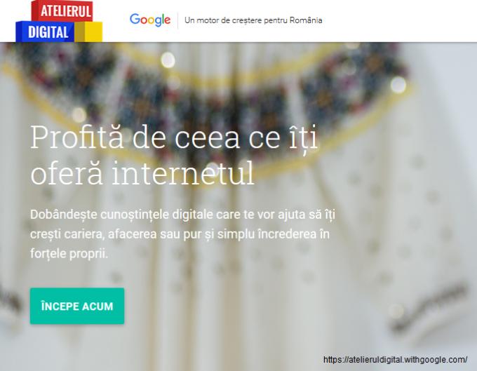 """Google a lansat in Romania o platforma online """"Atelierul Digital"""" pentru cresterea competentelor digitale"""