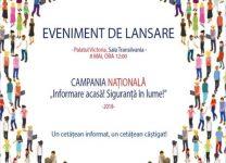 """Lansarea Campaniei Naționale """"Informare acasă! Siguranță în lume!"""""""