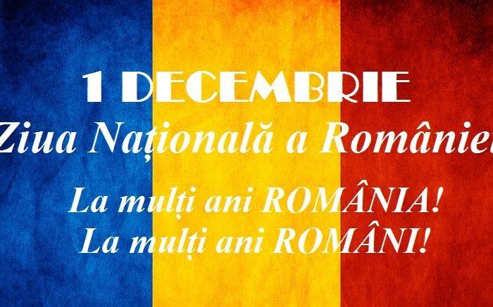 Mesaj de 1 Decembrie, Ziua Națională a României. La mulți ani, România! La mulți ani, Români!