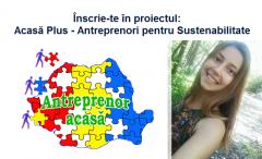 Proiect ACASĂ PLUS: Iulia Chiriță s-a înscris pentru dezvoltare în carieră și bani pentru o afacere în România