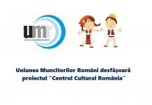"""Uniunea Muncitorilor Români desfășoară proiectul """"Centrul Cultural România"""""""