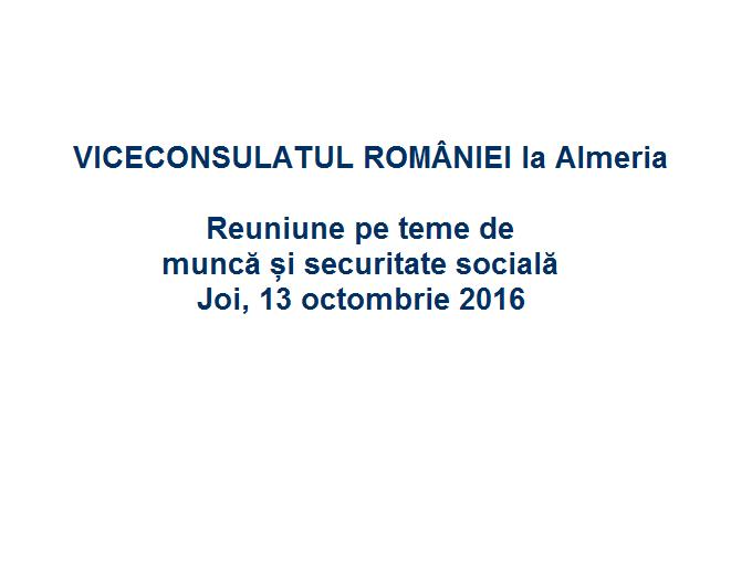 13 OCT. 2016 Reuniune pe teme de muncă și securitate socială – Almería