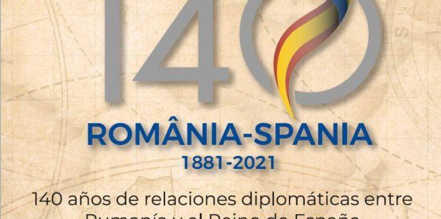 Aniversarea a 140 de ani de la stabilirea relațiilor diplomatice între România și Regatul Spaniei