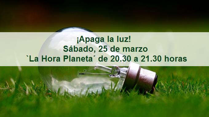 ¡Apaga la luz! Sábado, 25 de marzo - `La Hora Planeta´ - de 20.30 a 21.30 horas