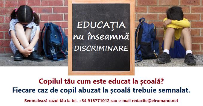 Campanie socială: EDUCAȚIA nu înseamnă DISCRIMINARE. Semnalează cazul tău!