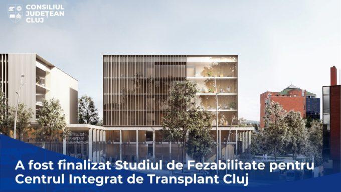 Cluj: CJ anunţă construirea unui Centru Integrat de Transplant, proiect unic în România şi Sud-Estul Europei