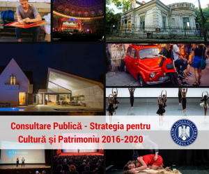 consultare-publica-strategia-pentru-cultura-si-patrimoniu-national-2016-2020