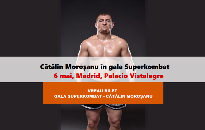 Cumpără BILET la MAREA GALĂ Superkombat-Cătălin Moroșanu, 6 mai, Madrid, Palacio Vistalegre