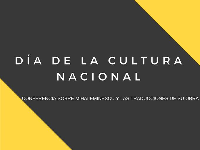 Día de la Cultura Nacional - conferencia sobre la personalidad y la creación del poeta rumano Mihai Eminescu