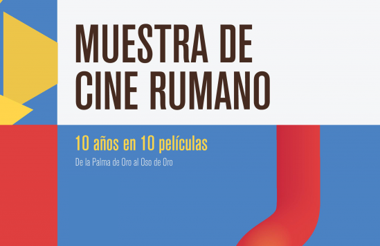 De Palma de Oro al Oso de Oro. Muestra de Cine Rumano en México