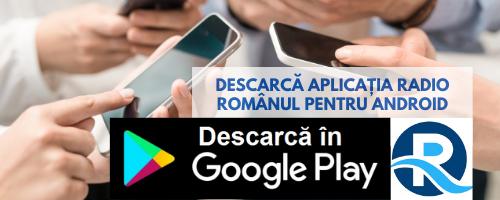 Descarcă Aplicația Radio Românul pe telefon Android
