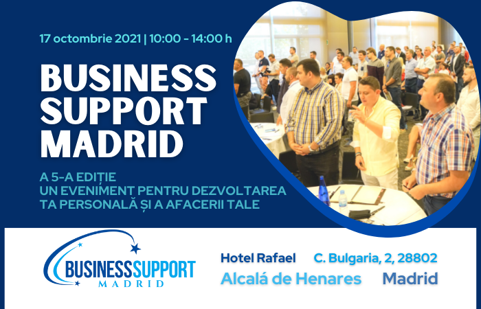 EVENIMENT, 17 octombrie 2021, ora 10-00 BUSINESS SUPPORT MADRID – A 5-A EDIȚIE