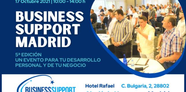 EVENTO, 17 Octubre 2021, 10-00h BUSINESS SUPPORT MADRID – LA 5ª EDICIÓN