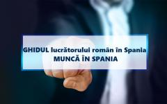 GHIDUL LUCRĂTORULUI ROMÂN ÎN SPANIA - Actualizat aprilie 2020