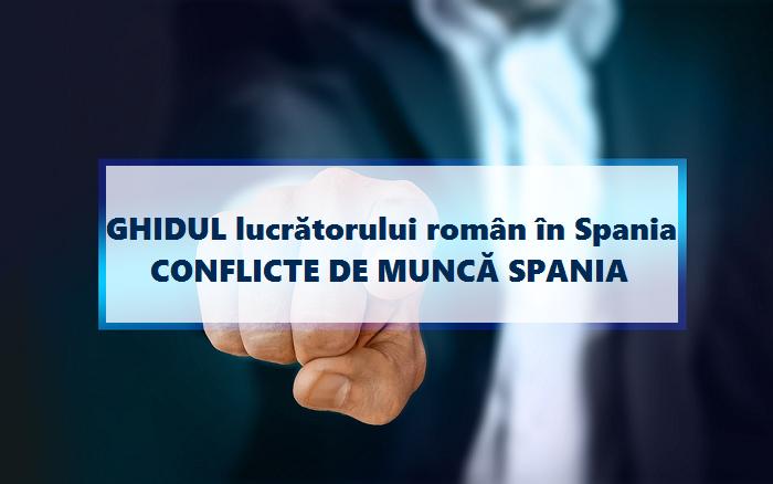GHIDUL lucrătorului român în Spania - Ai conflicte la locul de muncă din Spania