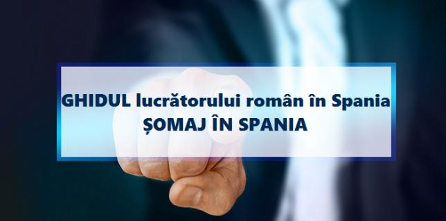 GHIDUL lucrătorului român în Spania - Cum poți să obții șomaj în Spania