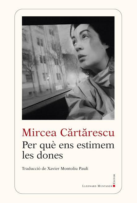 """Mircea Cărtărescu în turneu literar în Spania, pentru lansarea primei traduceri în limba catalană a volumului """"De ce iubim femeile"""""""