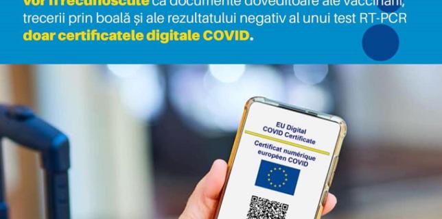 Pentru trecerea frontierelor de stat, la nivelul țărilor UE, vor fi recunoscute doar certificatele digitale COVID europene