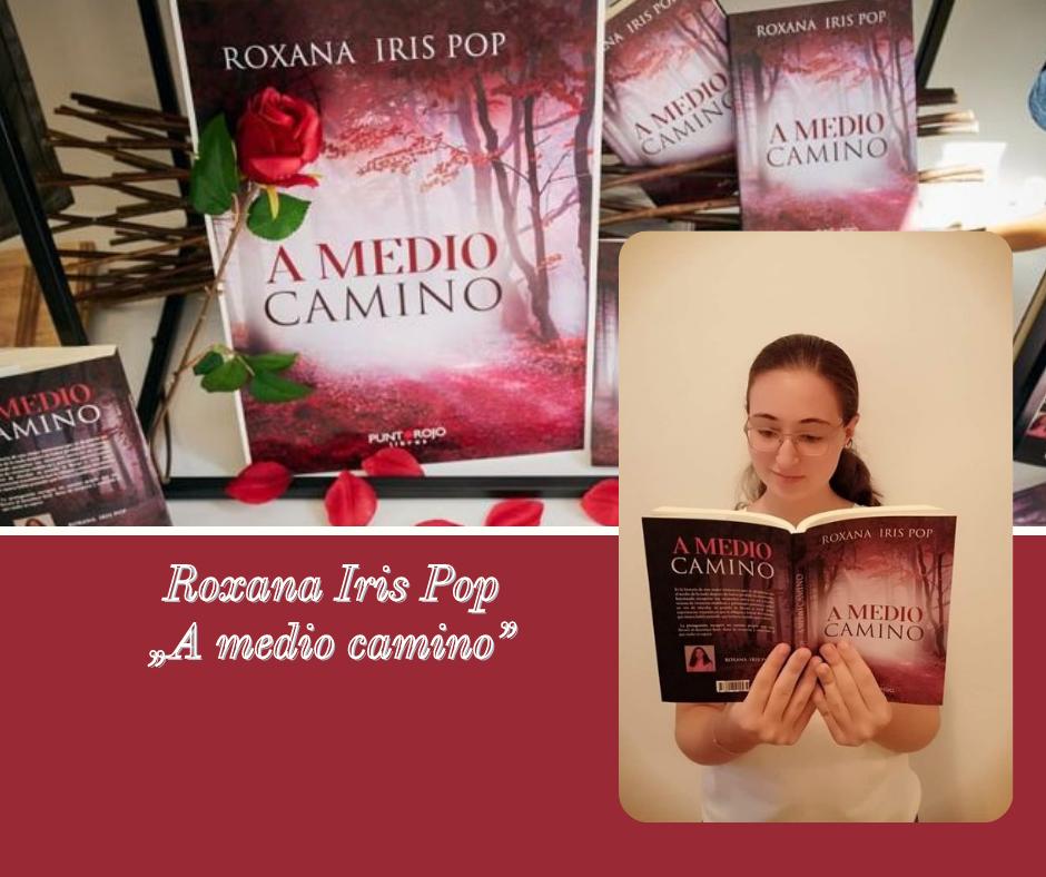 Spania Roxana Iris Pop o tânără româncă pasionată de scris și care și-a lansat prima carte la doar 15 ani-3