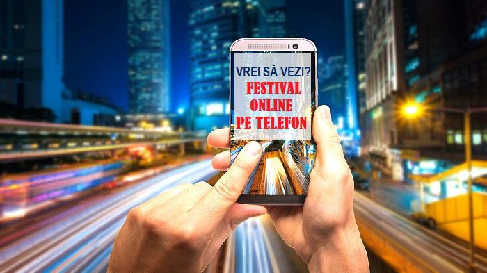 Vrei să vezi festivalul online cu 10 artiști invitați pe telefon? Află ce trebuie să faci!